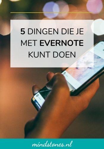 5 leuke dingen die je met Evernote kunt doen
