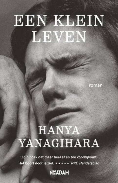 Een klein leven - Hanya Yanagihara