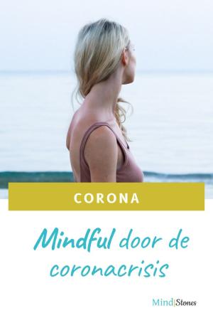 Mindful door de coronacrisis