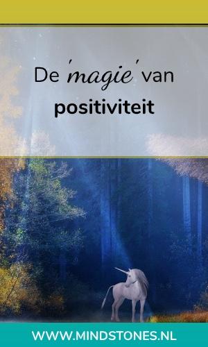 DE 'MAGIE' VAN POSITIVITEIT
