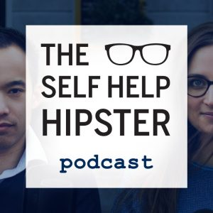 self help hipster podcast
